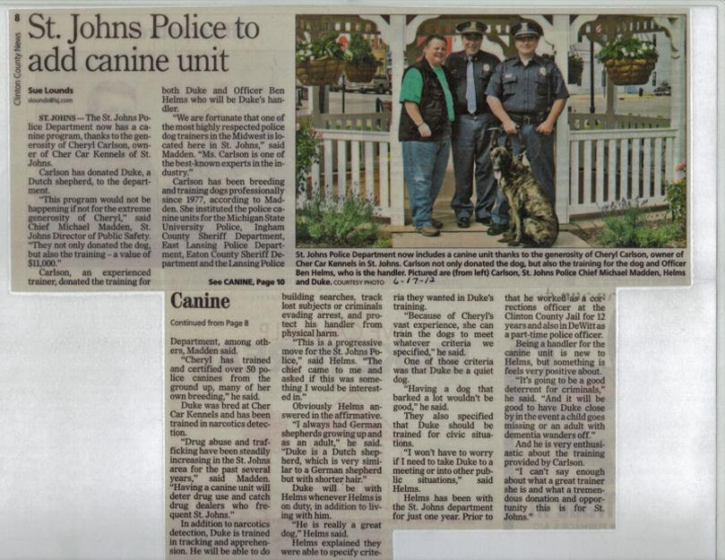 Cheryl Carlson of Cher Car Kennels bred, trained and donates Dutch Shepherd PSD K-9 to St. Johns Michigan Police Department